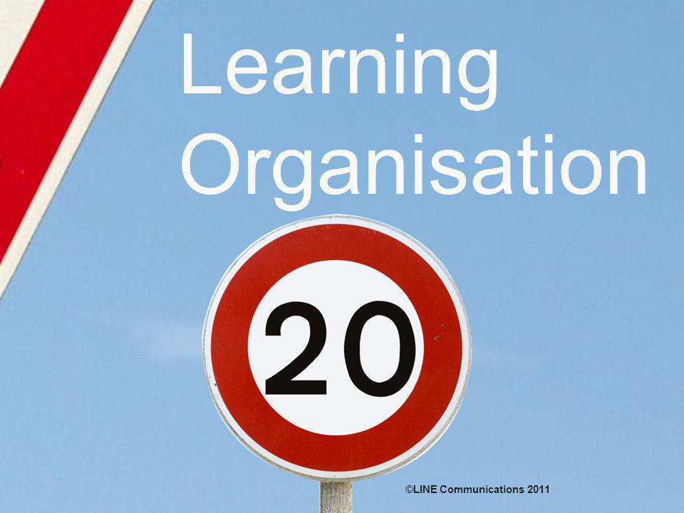 Learning Organisation ©LINE Communications 2011