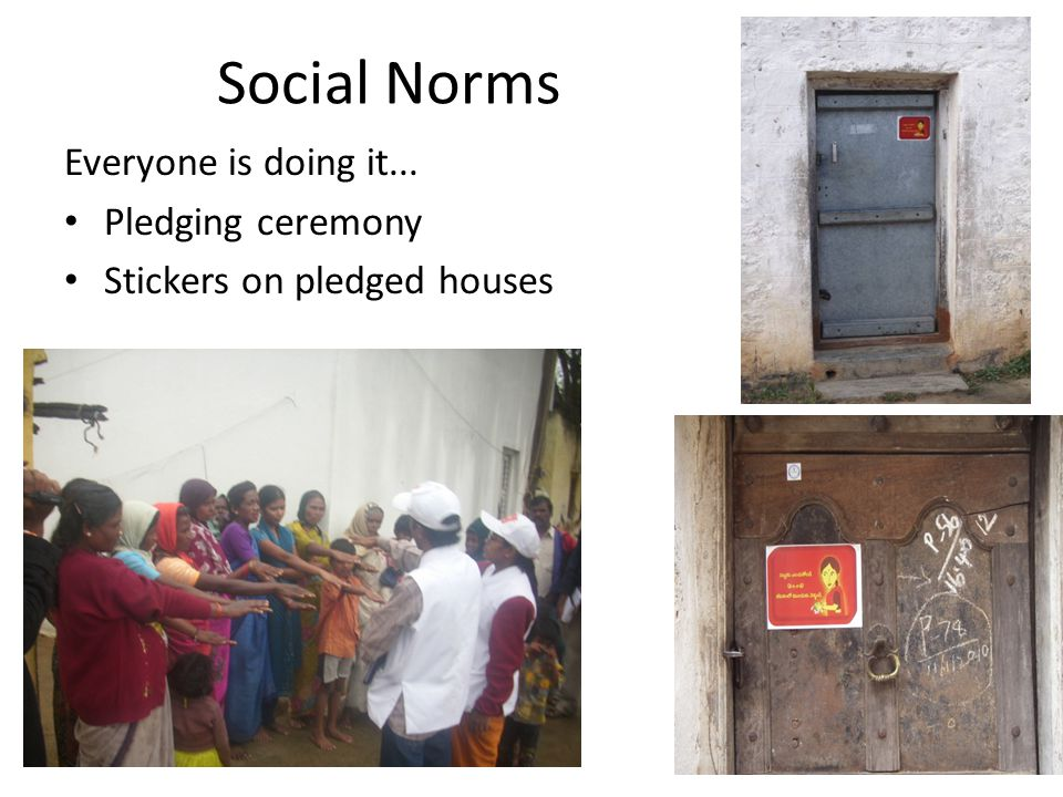 Social Norms Everyone is doing it... Pledging ceremony Stickers on pledged houses