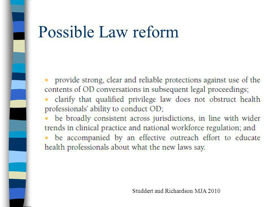 Possible Law reform Studdert and Richardson MJA 2010
