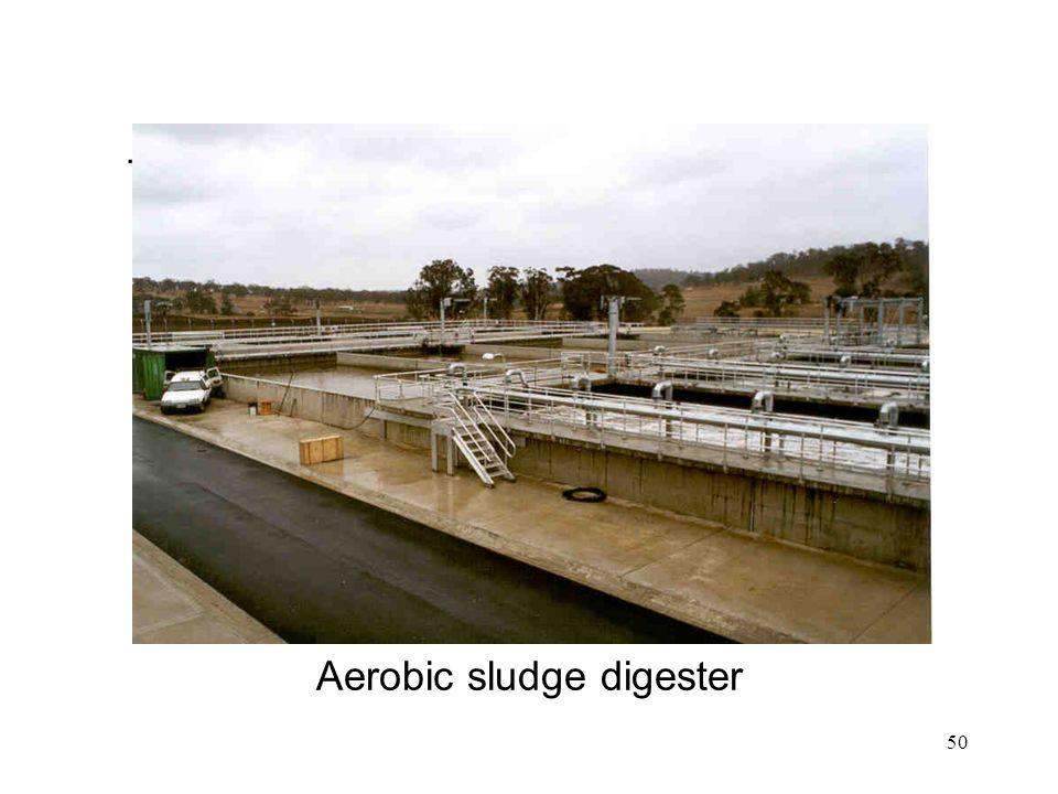 50 Aerobic sludge digester.