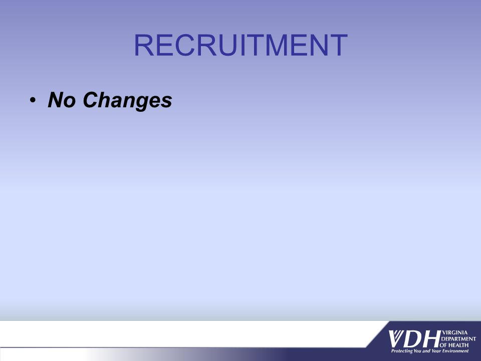 RECRUITMENT No Changes