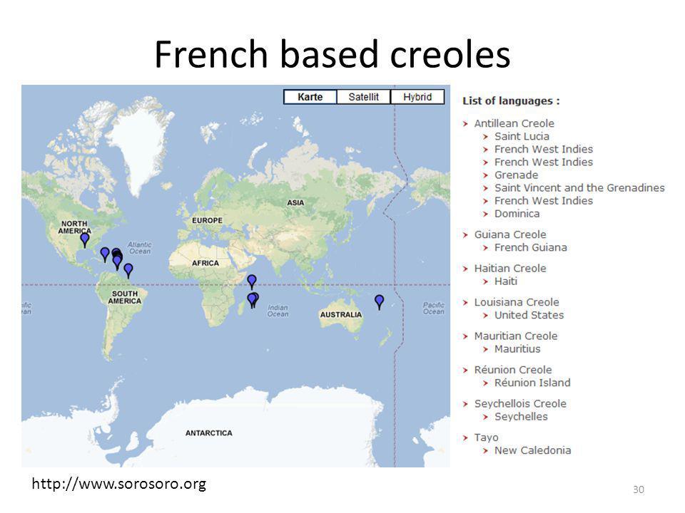 French based creoles http://www.sorosoro.org 30