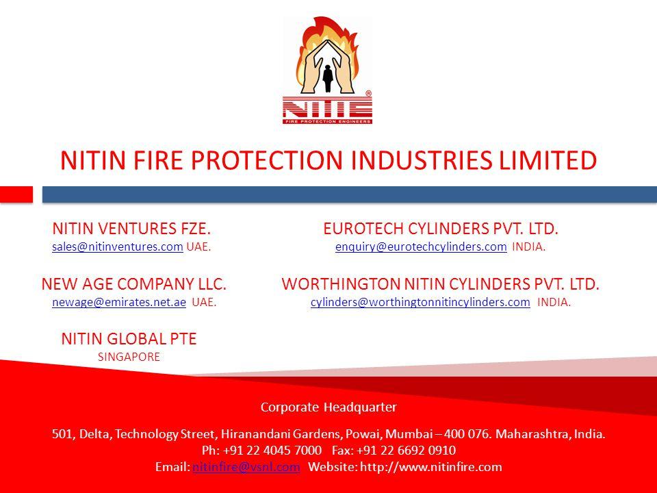 NITIN FIRE PROTECTION INDUSTRIES LIMITED Corporate Headquarter 501, Delta, Technology Street, Hiranandani Gardens, Powai, Mumbai – 400 076. Maharashtr