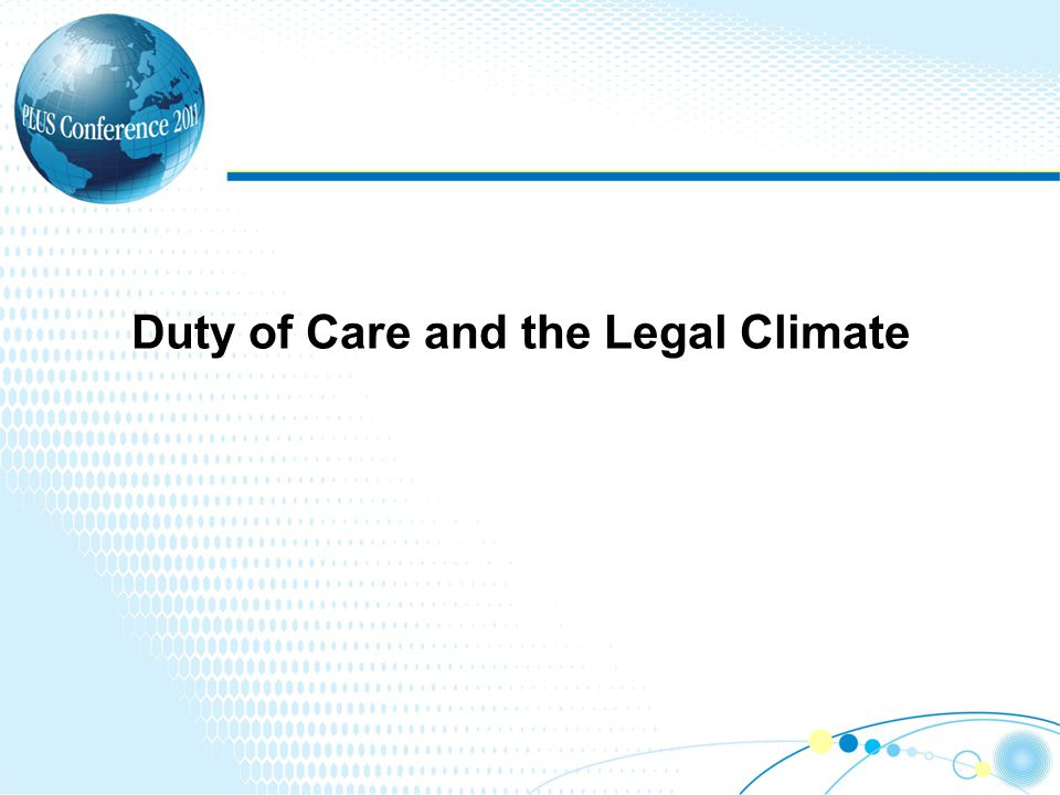 Duty of Care and the Legal Climate