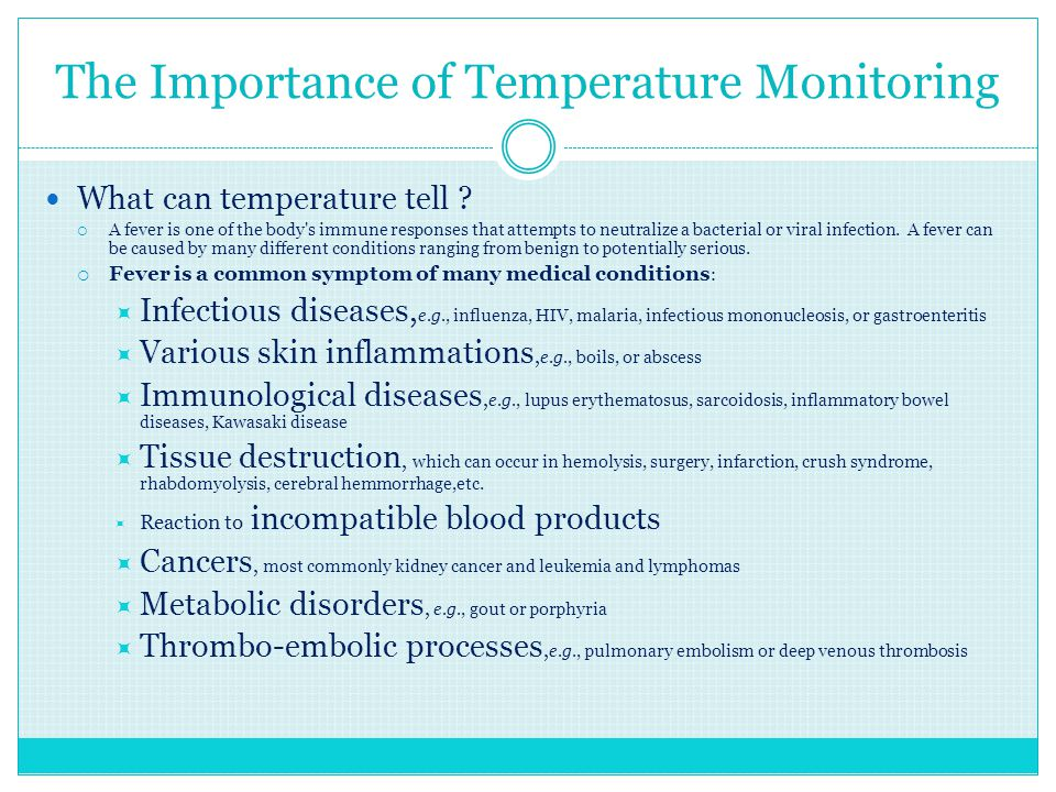 The Importance of Temperature Monitoring What can temperature tell .