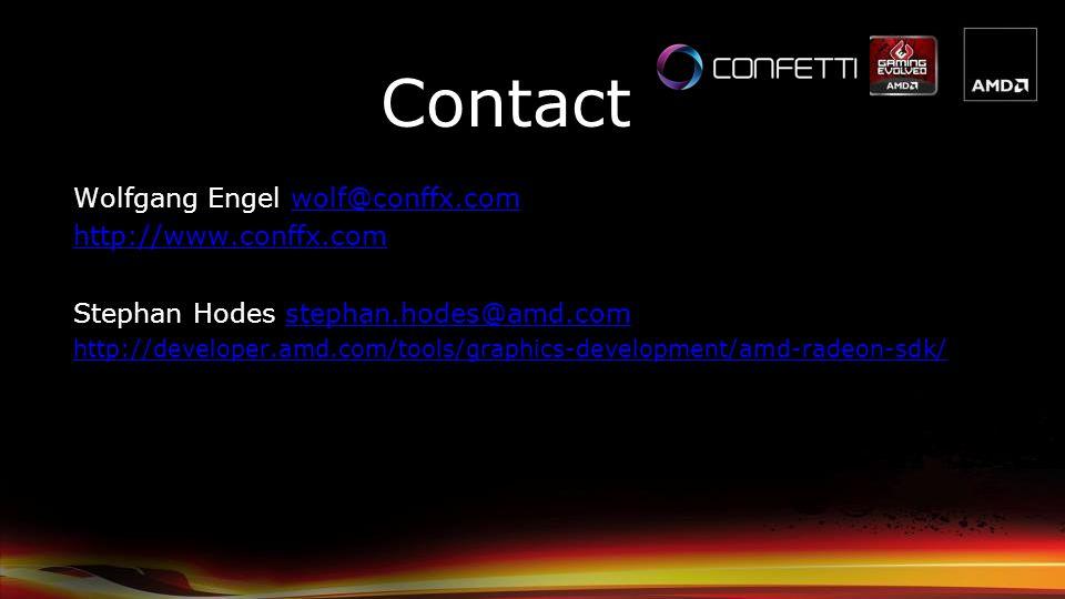 Wolfgang Engel wolf@conffx.comwolf@conffx.com http://www.conffx.com Stephan Hodes stephan.hodes@amd.comstephan.hodes@amd.com http://developer.amd.com/