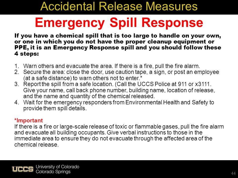 Emergency Spill Response If you have a chemical spill that is too large to handle on your own, or one in which you do not have the proper cleanup equi