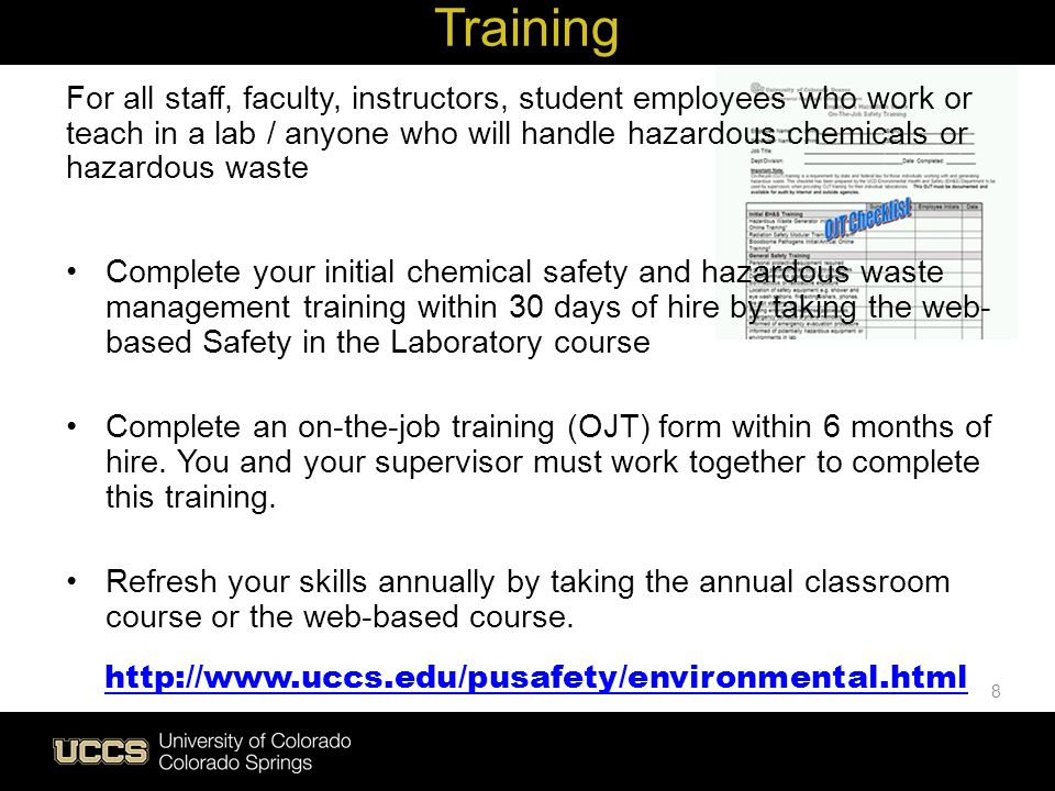 Live Green Training For all staff, faculty, instructors, student employees who work or teach in a lab / anyone who will handle hazardous chemicals or