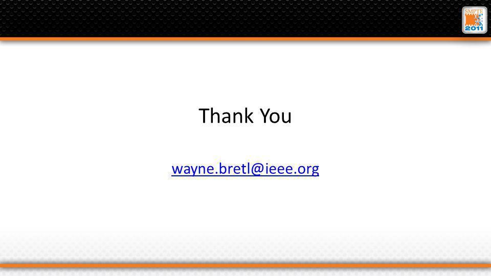 Thank You wayne.bretl@ieee.org