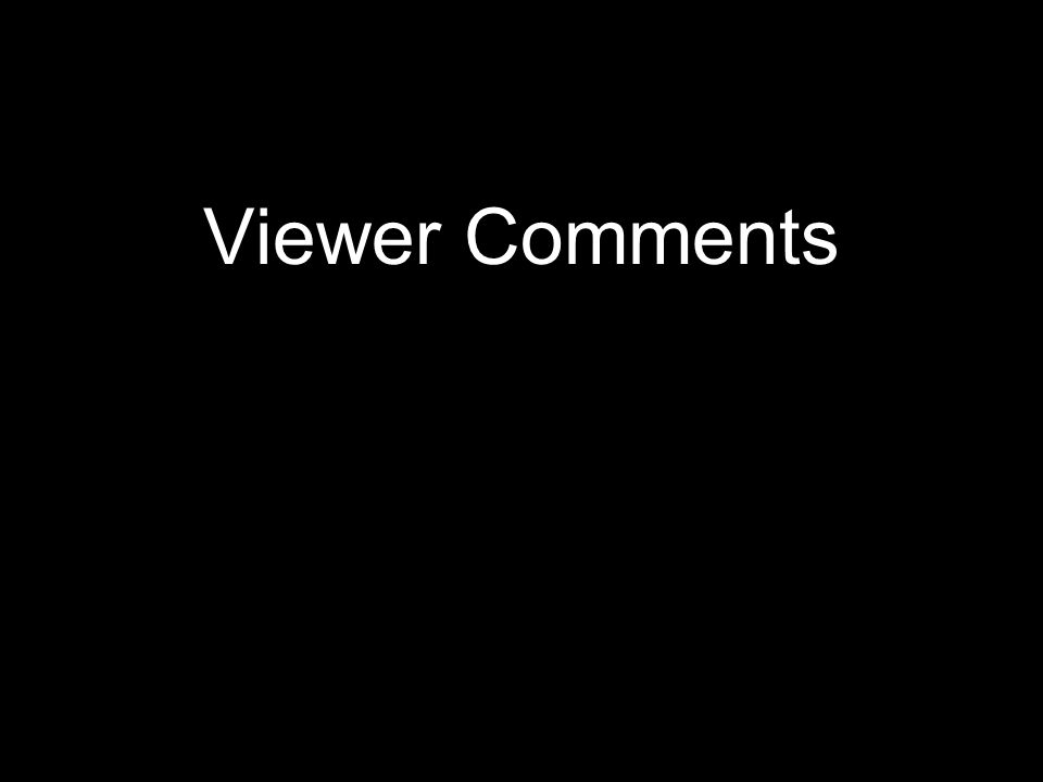 Viewer Comments