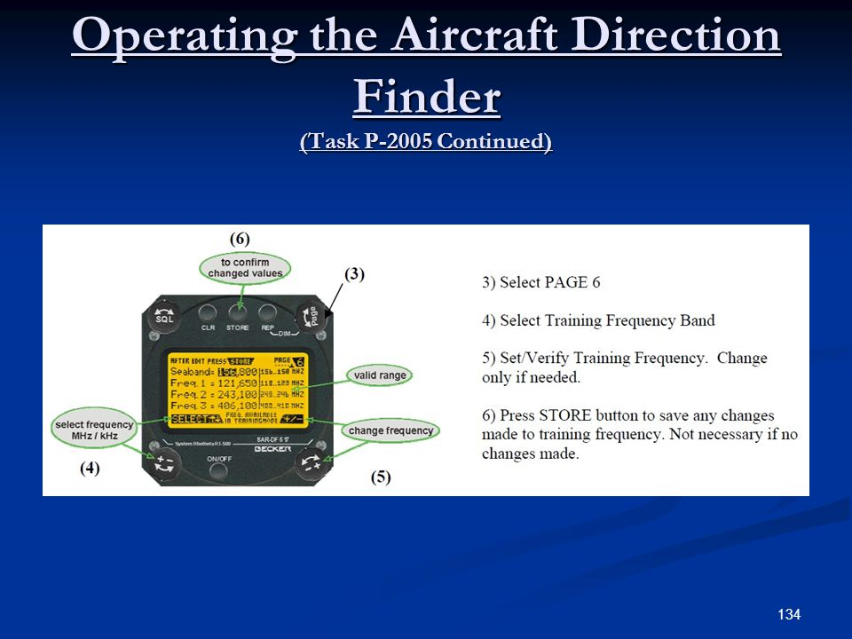 Operating the Aircraft Direction Finder (Task P-2005 Continued) 134