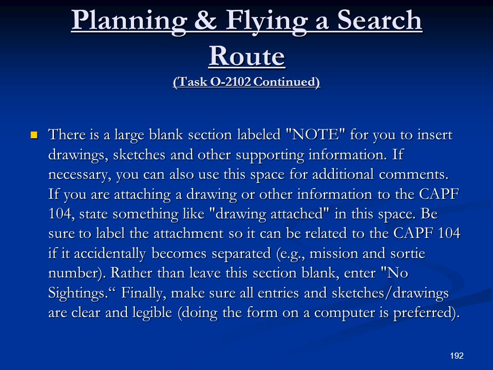Planning & Flying a Search Route (Task O-2102 Continued) There is a large blank section labeled