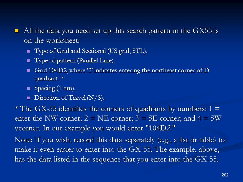 All the data you need set up this search pattern in the GX55 is on the worksheet: All the data you need set up this search pattern in the GX55 is on t