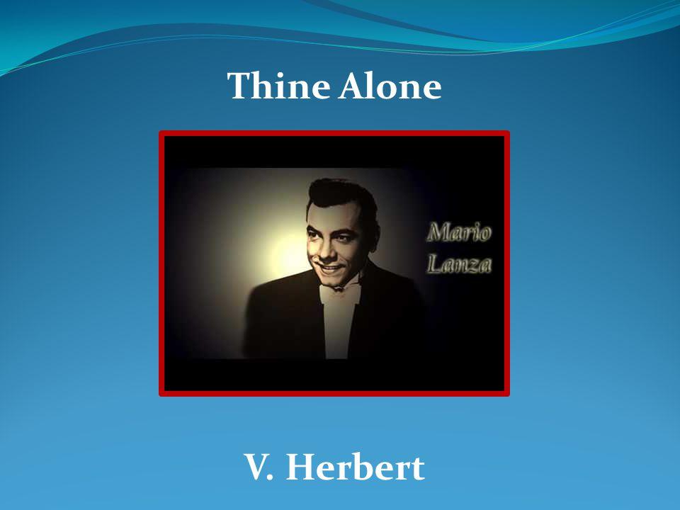 Thine Alone V. Herbert