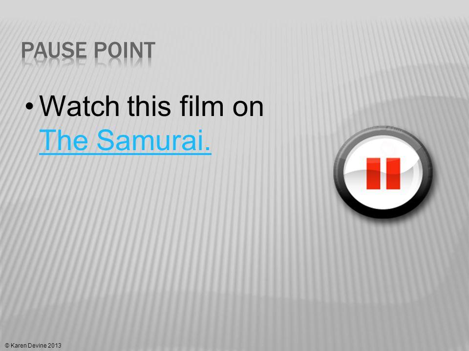 Watch this film on The Samurai. The Samurai.