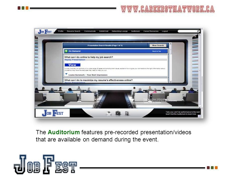 The Auditorium features pre-recorded presentation/videos that are available on demand during the event.