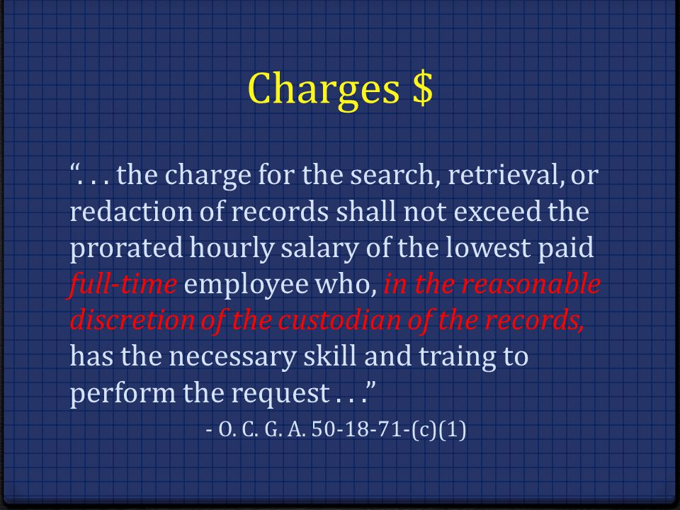 Charges $... the charge for the search, retrieval, or redaction of records shall not exceed the prorated hourly salary of the lowest paid full-time em