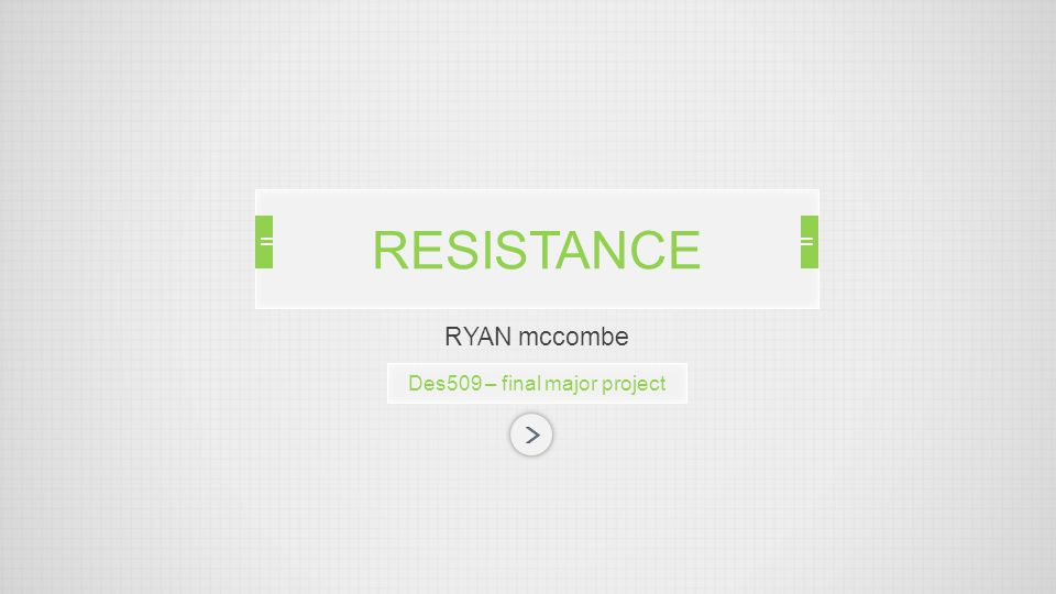 DES509 – final major project WHAT IS RESISTANCE? POST-Apocalyptic PC RPG