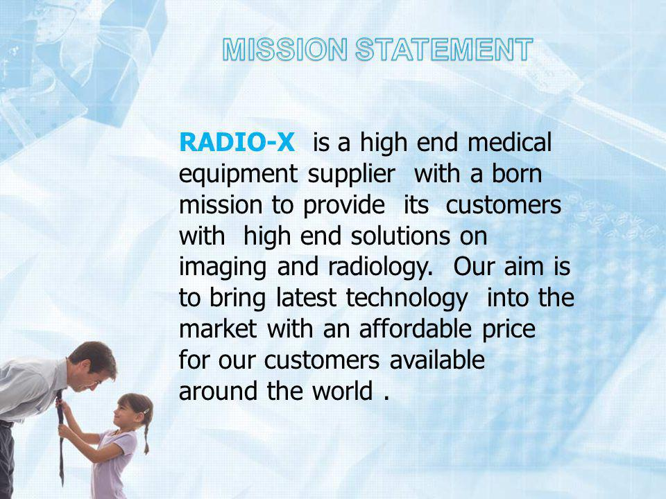 RADIO-X is a high end medical equipment supplier with a born mission to provide its customers with high end solutions on imaging and radiology.