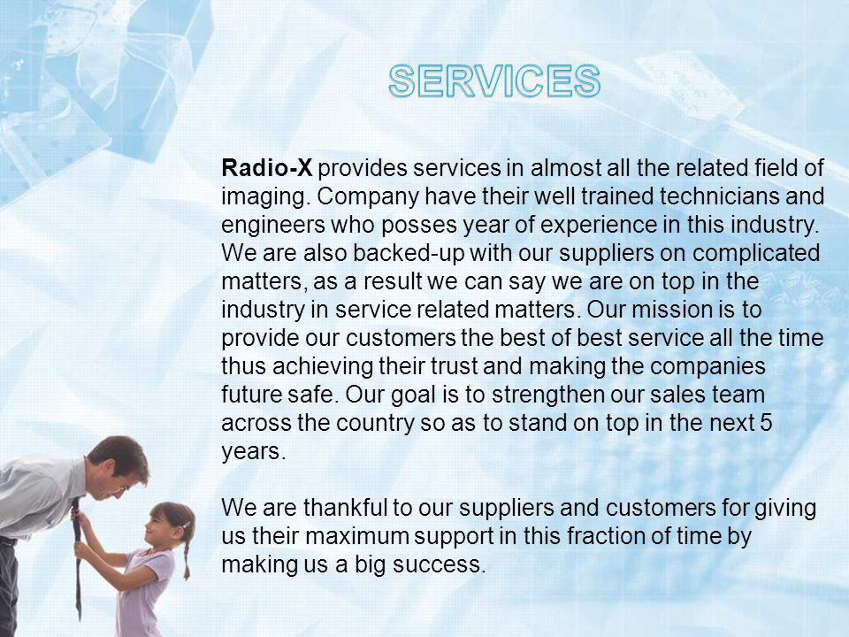 Radio-X provides services in almost all the related field of imaging.
