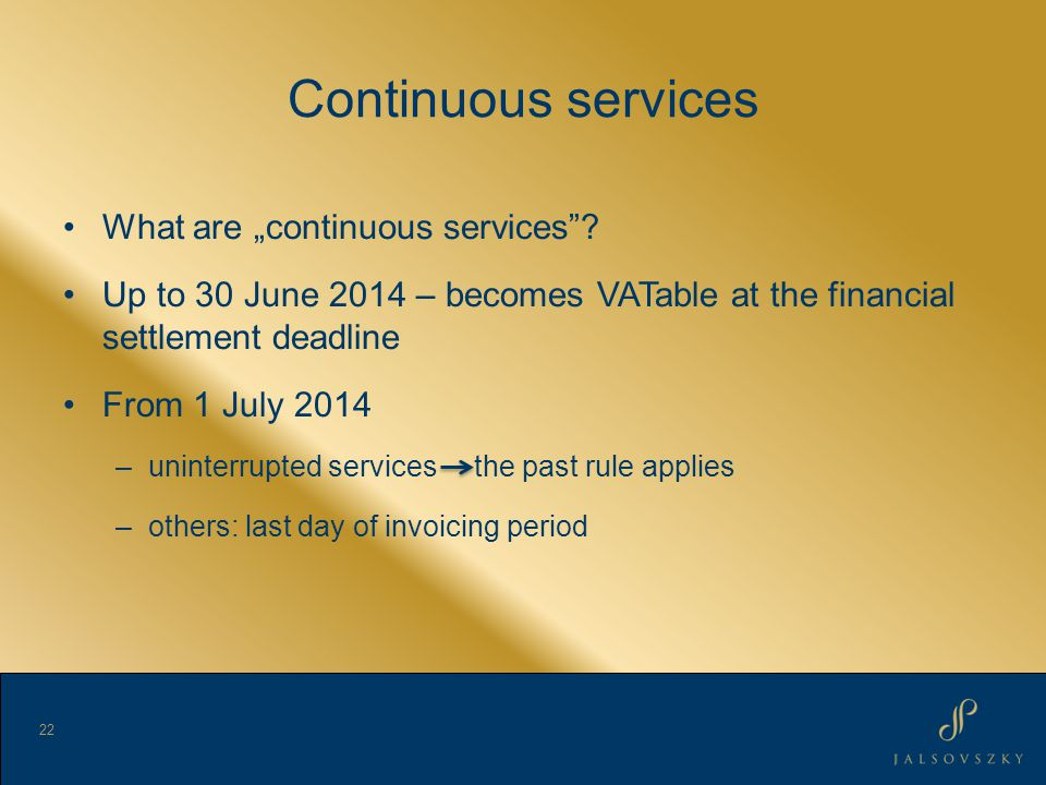 Continuous services What are continuous services.
