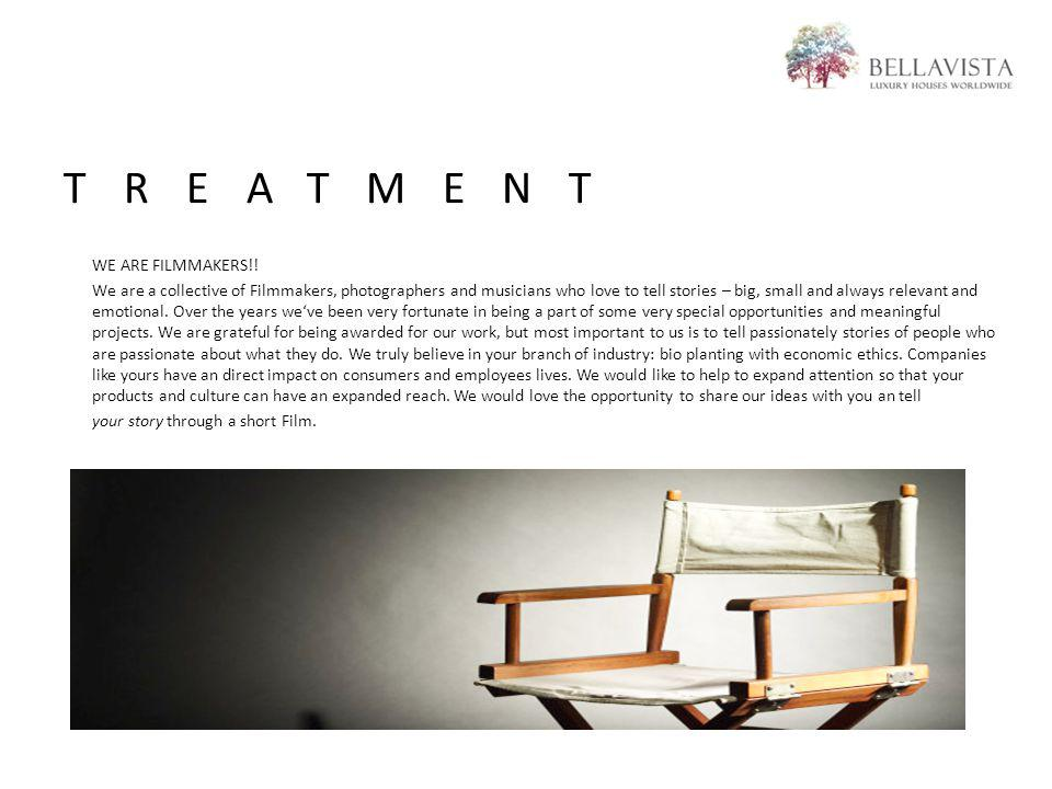 TREATMENT WE ARE FILMMAKERS!.