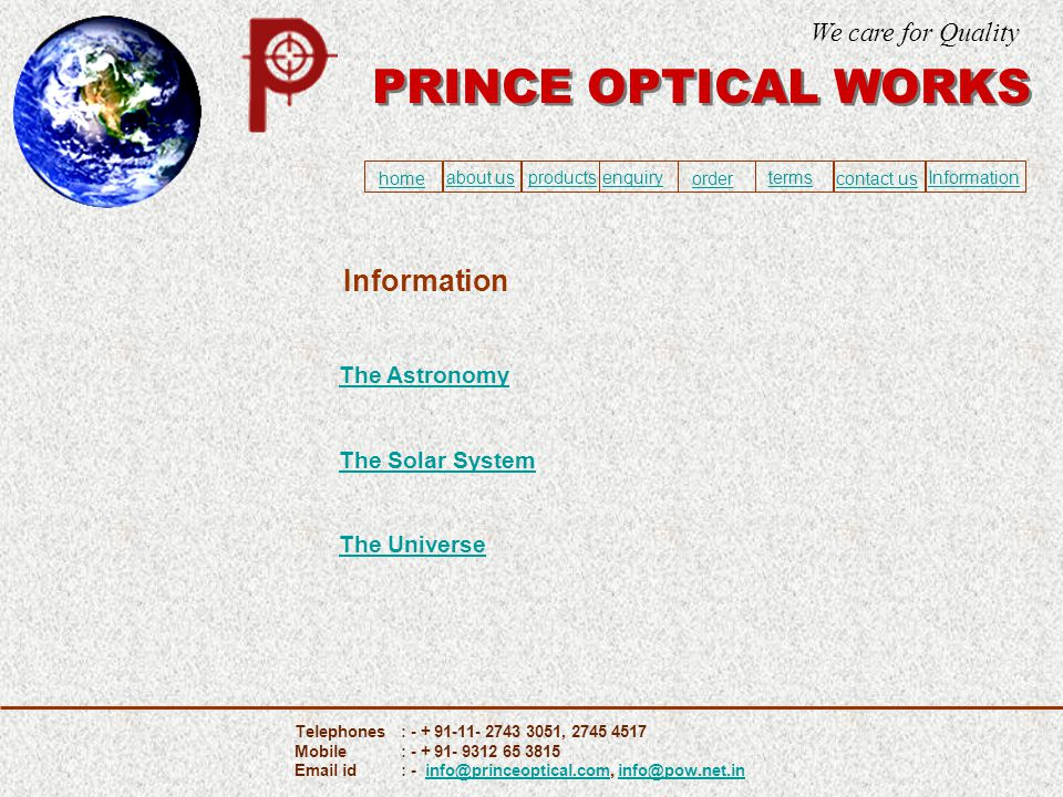 Information The Astronomy The Solar System The Universe PRINCE OPTICAL WORKS We care for Quality home about usproducts ordercontact us enquiry termsIn