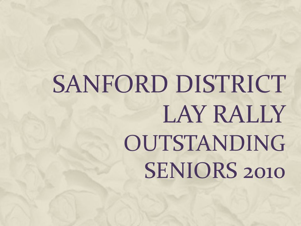 SANFORD DISTRICT LAY RALLY OUTSTANDING SENIORS 2010