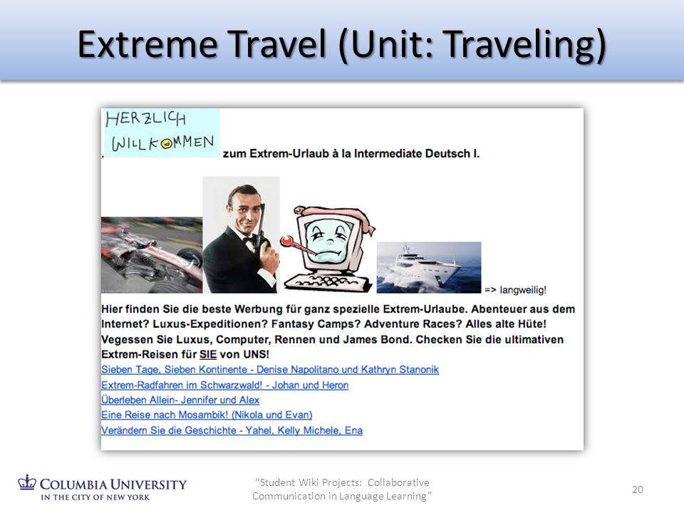 Extreme Travel (Unit: Traveling) Student Wiki Projects: Collaborative Communication in Language Learning 20
