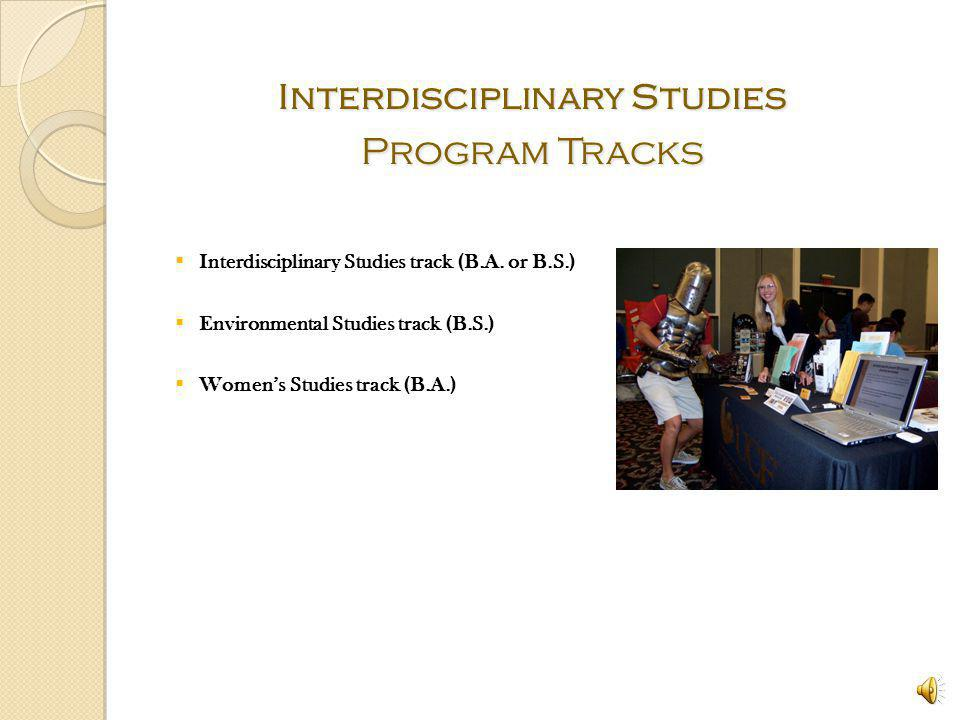 Interdisciplinary Studies TEAM From Left to Right: Lee Logan, Miguel Naranjo, Leah Josepher, Iris Rios, Dr. Michael Hampton, Jessica Broerman, Pete Wa