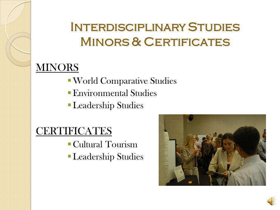 Interdisciplinary Studies Program Tracks Interdisciplinary Studies track (B.A. or B.S.) Environmental Studies track (B.S.) Womens Studies track (B.A.)