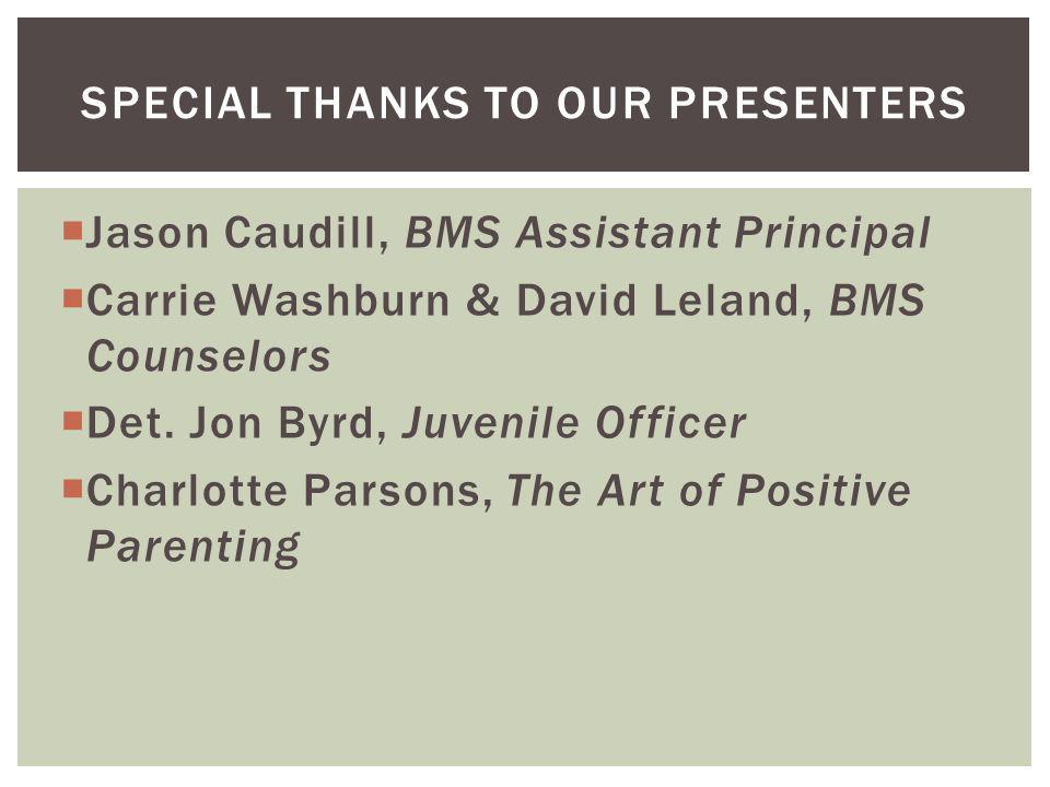 Jason Caudill, BMS Assistant Principal Carrie Washburn & David Leland, BMS Counselors Det.