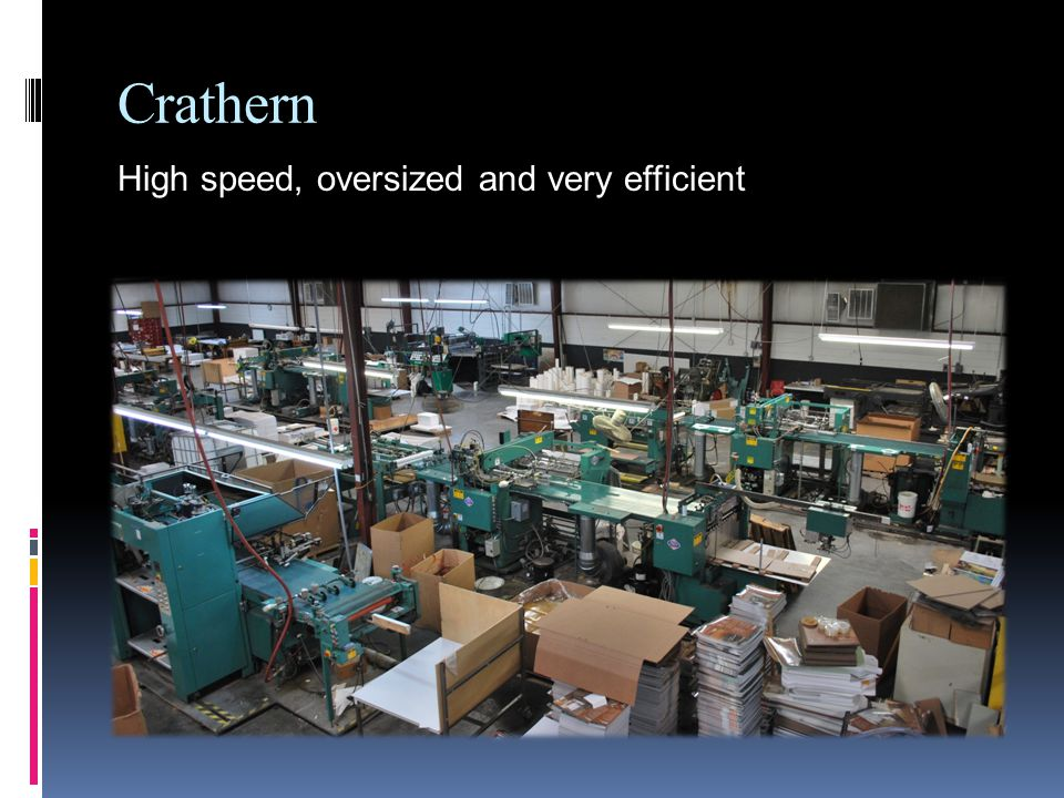 Crathern High speed, oversized and very efficient