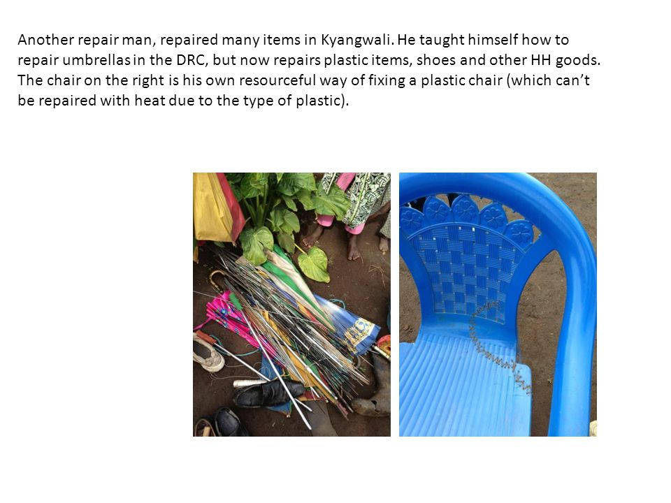 Another repair man, repaired many items in Kyangwali. He taught himself how to repair umbrellas in the DRC, but now repairs plastic items, shoes and o