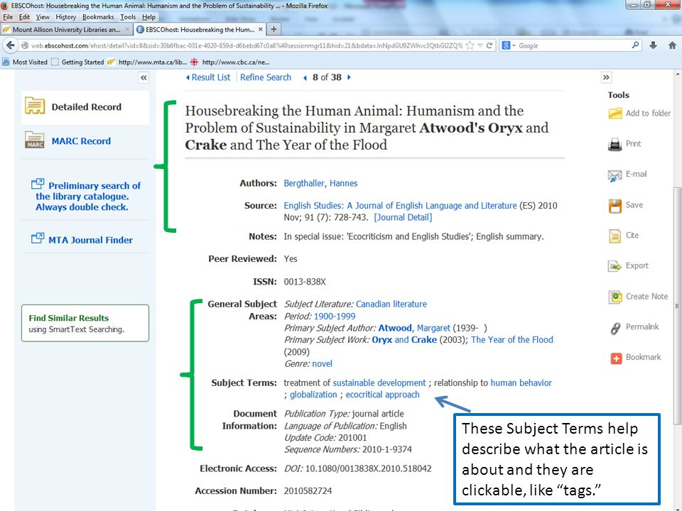 atwood and oryx and crake MLA Main Search page These Subject Terms help describe what the article is about and they are clickable, like tags.