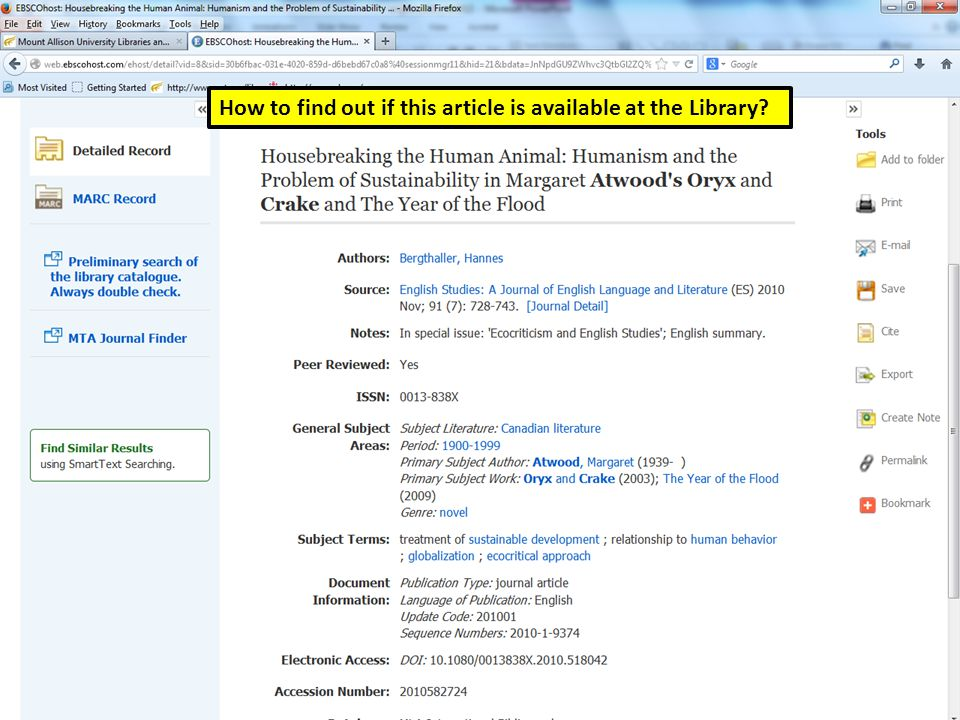 atwood and oryx and crake MLA Main Search page How to find out if this article is available at the Library?