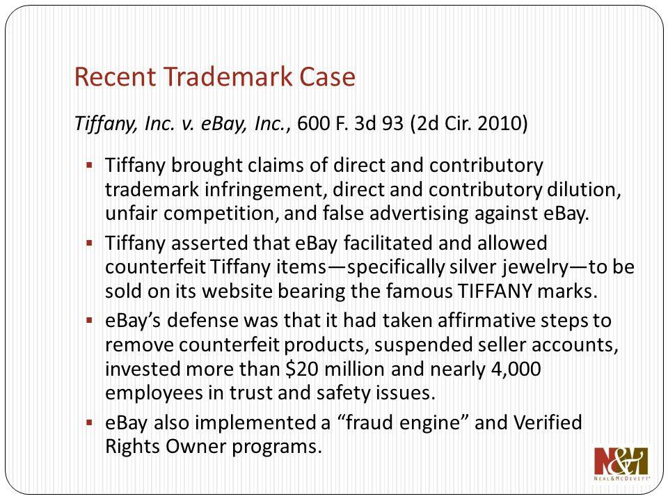 Recent Trademark Case Tiffany, Inc. v. eBay, Inc., 600 F.