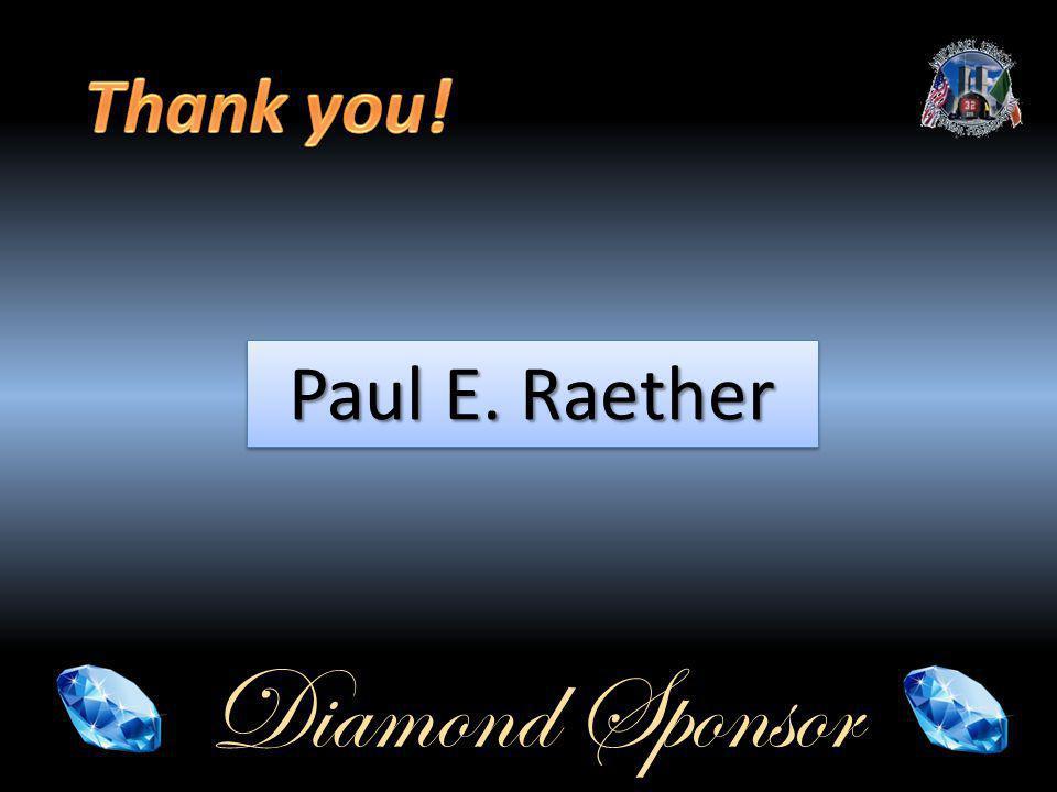 Diamond Sponsor Paul E. Raether