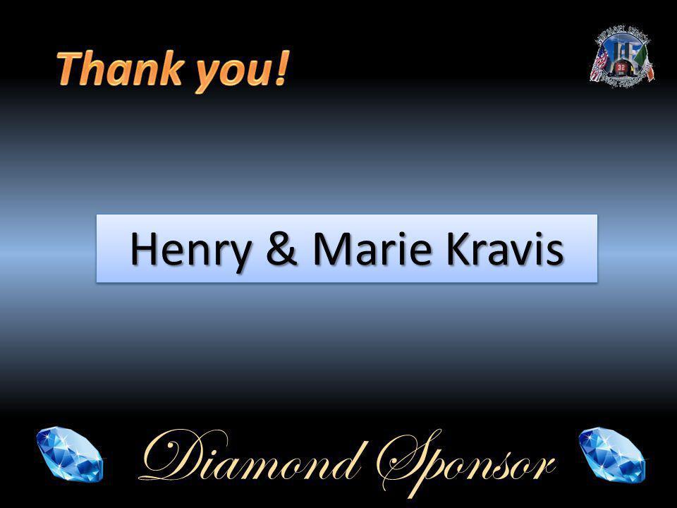 Diamond Sponsor Henry & Marie Kravis