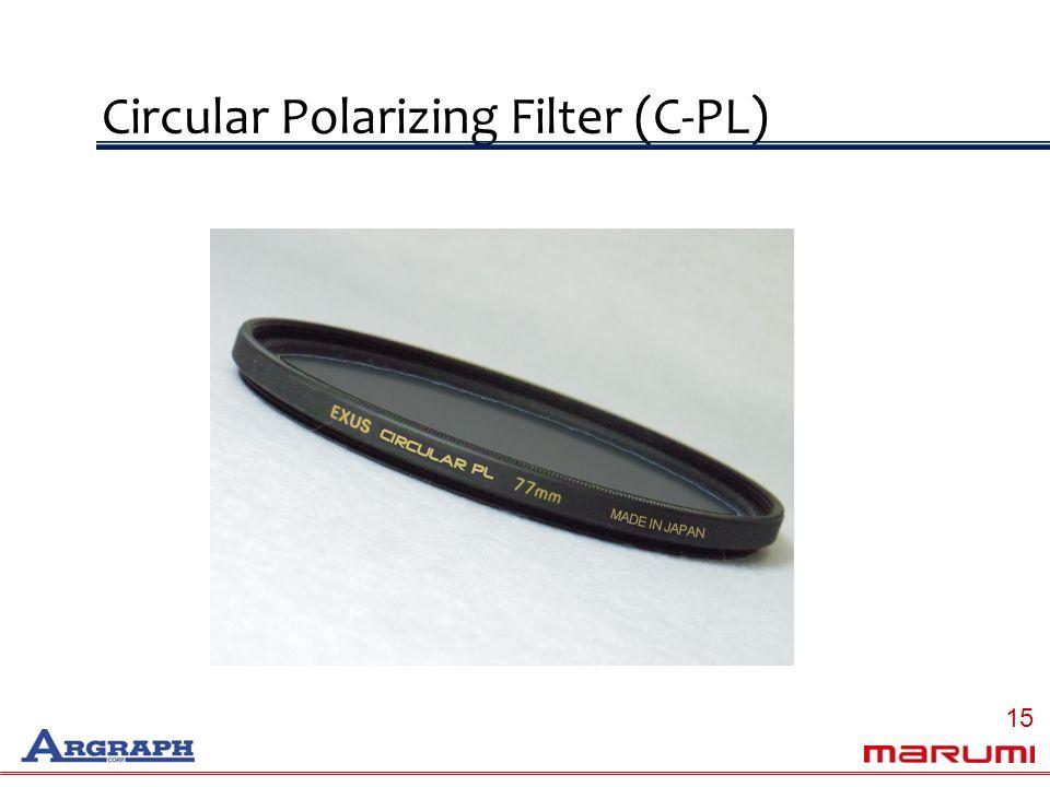 Circular Polarizing Filter (C-PL) 15
