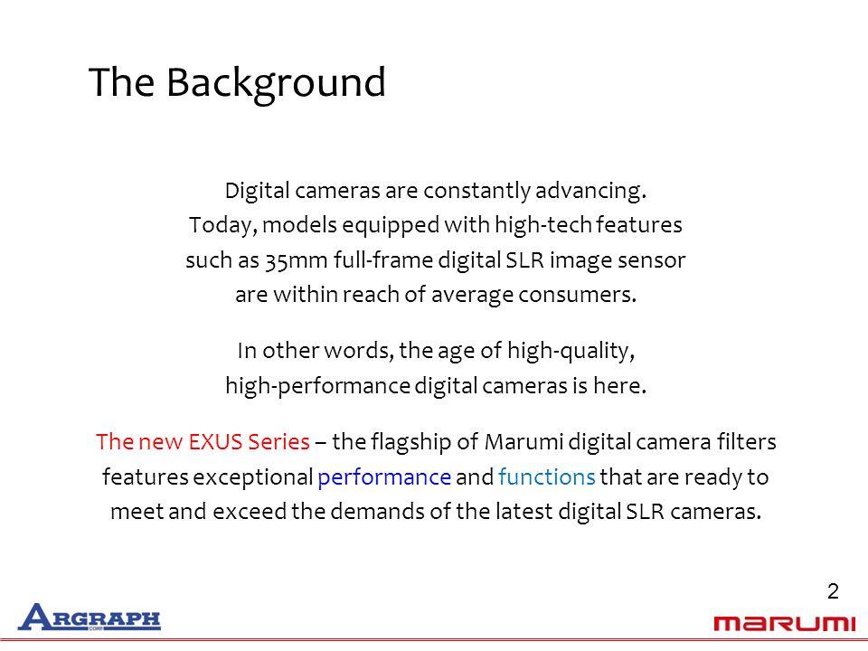 Digital cameras are constantly advancing.