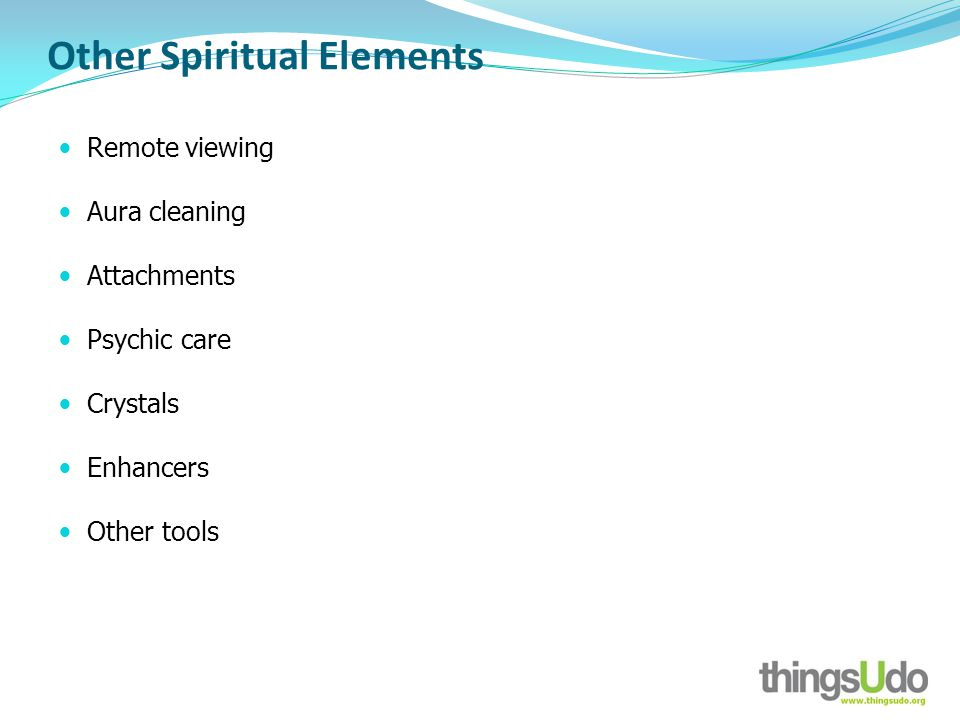 Other Spiritual Elements Remote viewing Aura cleaning Attachments Psychic care Crystals Enhancers Other tools
