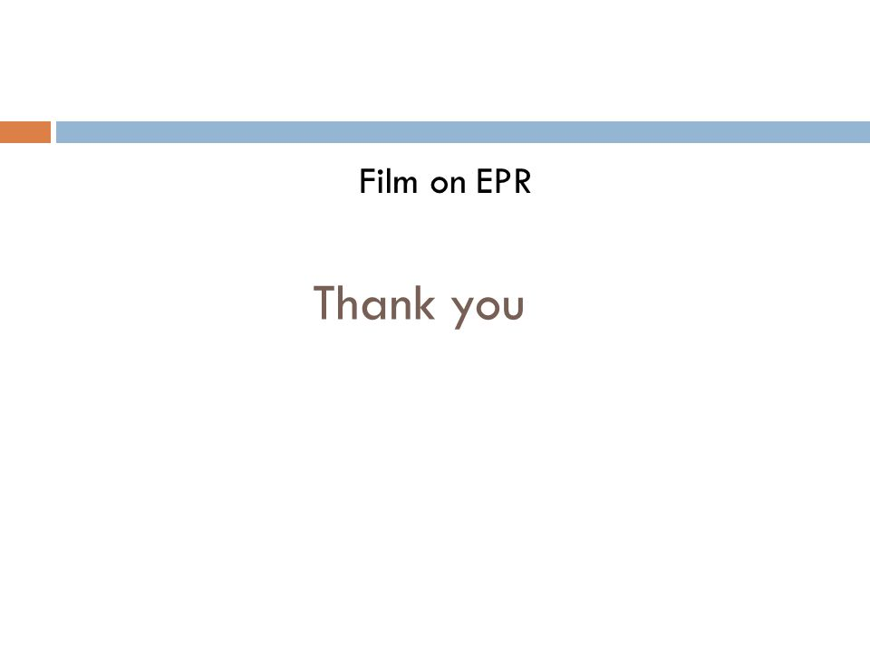 Thank you Film on EPR