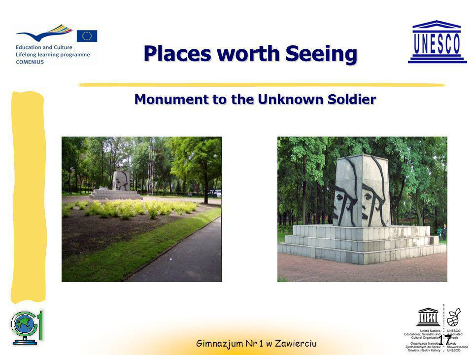Places worth Seeing Places worth Seeing Monument to the Unknown Soldier 17 Gimnazjum Nr 1 w Zawierciu