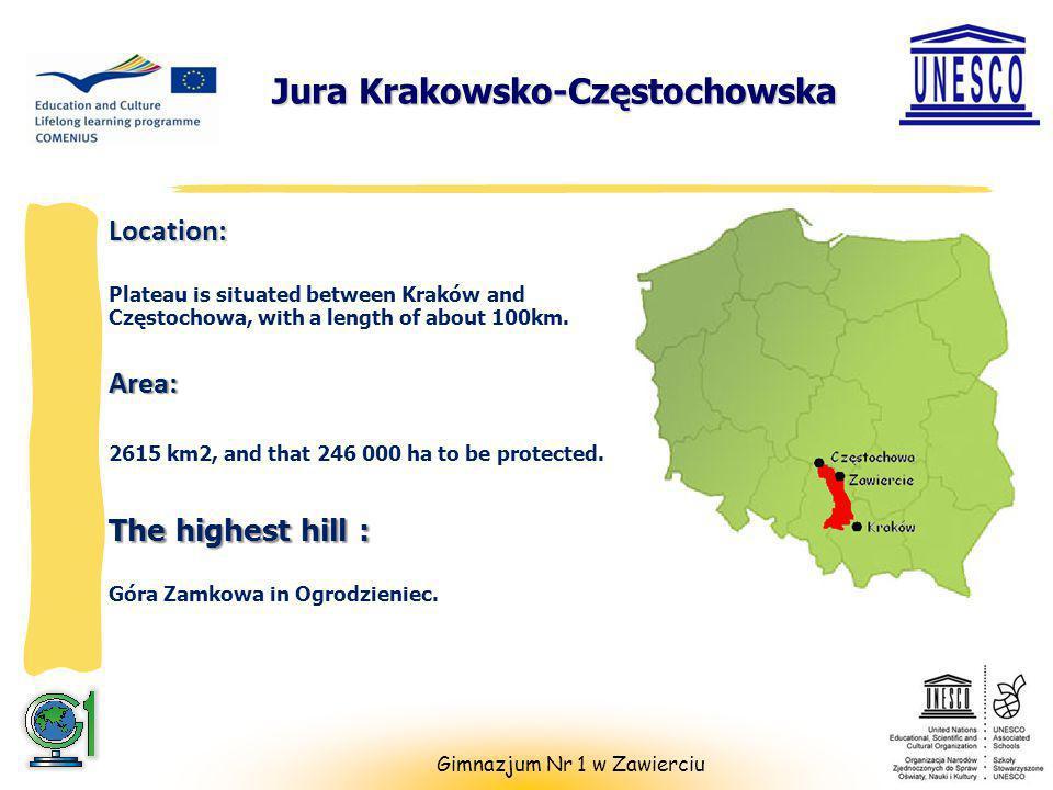 4 Jura Krakowsko-Częstochowska Gimnazjum Nr 1 w Zawierciu Location: Plateau is situated between Kraków and Częstochowa, with a length of about 100km.