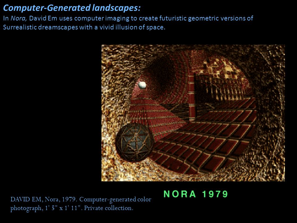 DAVID EM, Nora, 1979. Computer-generated color photograph, 1' 5