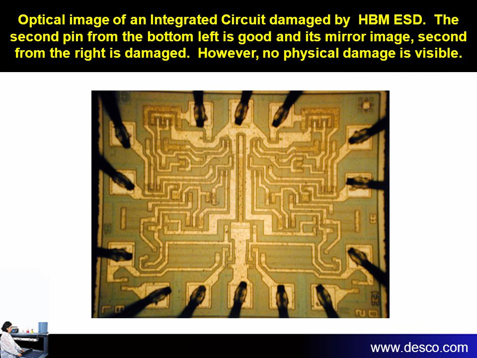 Optical image of an Integrated Circuit damaged by HBM ESD. The second pin from the bottom left is good and its mirror image, second from the right is