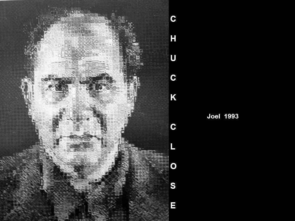 Joel 1993 CHUCKCLOSECHUCKCLOSE