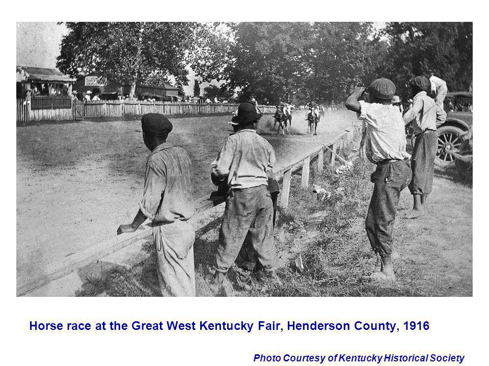 Photo Courtesy of Kentucky Historical Society Horse race at the Great West Kentucky Fair, Henderson County, 1916