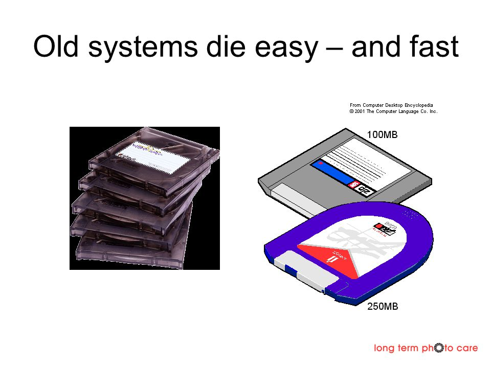 Old systems die easy – and fast